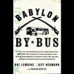 Babylon by Bus | Ray LeMoine,Jeff Neumann