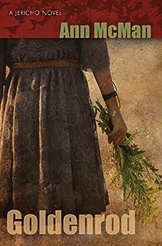 Goldenrod (A Jericho Novel) by [McMan, Ann]