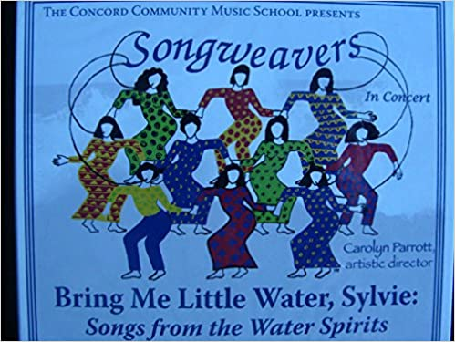 Bring Me Little Water, Sylvie: Songs From the Water Spirits