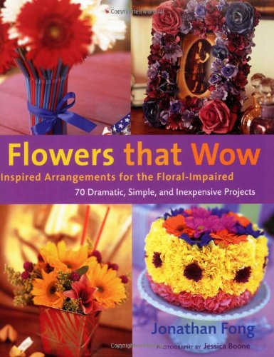 Read Online Flowers that Wow: Inspired Arrangements for the Floral-Impaired pdf