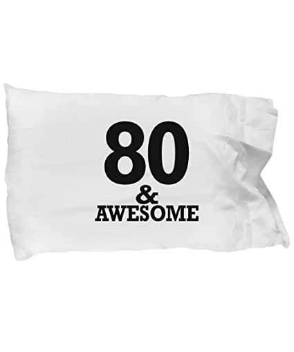 Gifts For 80 Year Old Man Pillow Case