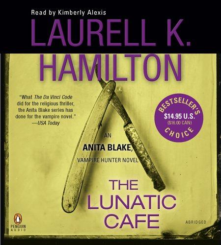 The Lunatic Cafe Bestseller's Choice (Anita Blake, Vampire Hunter)
