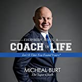 Bargain Audio Book - Everybody Needs a Coach in Life  Isn t It