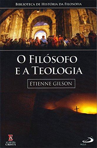 O Filosofo e a Teologia