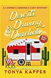 Deserts, Driving, and Derelicts (A Camper and Criminals Cozy Mystery Series) (Volume 2)