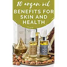 10 argan oil benefits for skin and health: 17 brilliant uses of argan oil for a perfect health an skin an hair and beaury Shampoo Mask Nails loss hair feet Pregnancy Fighting Cancer