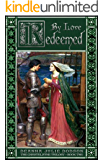 By Love Redeemed (The Chastelayne Trilogy Book 2)
