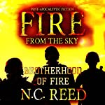 Fire from the Sky: Brotherhood of Fire, Book 2 | N. C. Reed