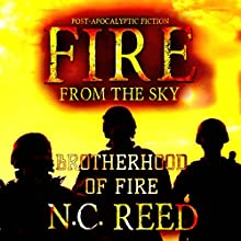 Fire from the Sky: Brotherhood of Fire, Book 2 Audiobook by N. C. Reed Narrated by Lee Alan