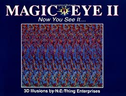 Magic Eye 2: Now You See It...