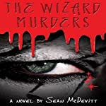 The Wizard Murders | Sean McDevitt