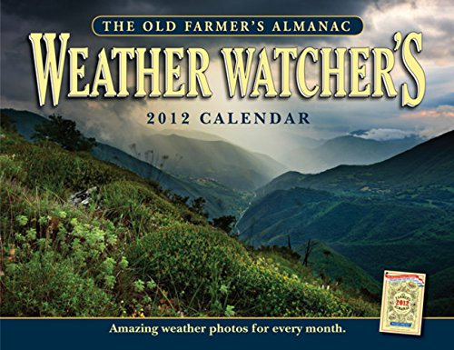 The Old Farmer's Almanac 2012 Weather Watcher's Calender (Old Farmer's Almanac (Calendars))