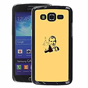 A-type Arte & diseño plástico duro Fundas Cover Cubre Hard Case Cover para Samsung Galaxy Grand 2 (Gentleman Vintage Poster Man You)