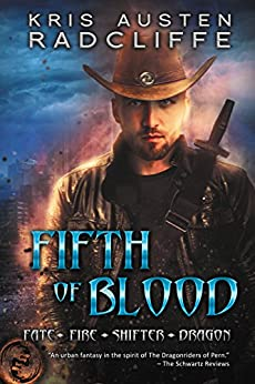 Fifth of Blood: Fate Fire Shifter Dragon Book 3 by [Radcliffe, Kris Austen]