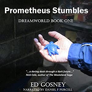 Prometheus Stumbles Audiobook