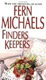 Finders Keepers, Fern Michaels, 082177669X