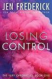 Losing Control (Kerr Chronicles)