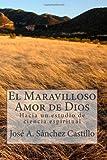 El Maravilloso Amor de Dios, Jose Sanchez, 1477585745