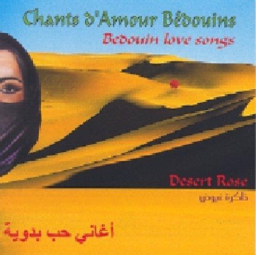 - Chants D'amour Bedouins: Desert Rose