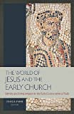 The World of Jesus and the Early Church, Craig A. Evans, 1598568256