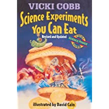 Science Experiments You Can Eat (Turtleback School & Library Binding Edition) by Vicki Cobb (1994-05-01)