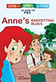 Anne's Babysitting Blues, Kevin Sullivan and Leslie Goldman, 0973680318
