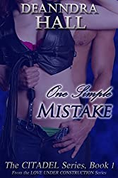 One Simple Mistake (The Citadel Series Book 1)