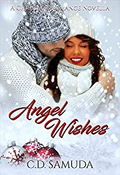 Angel Wishes: A Second Chance Christmas Romance