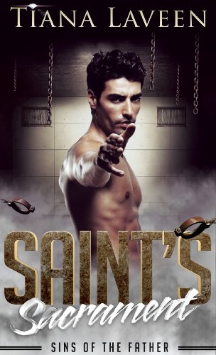 Book: Saint's Sacrament - Sins of the Father by Tiana Laveen