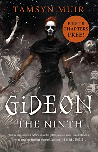 (Gideon the Ninth: Act One: Free Ebook Preview)
