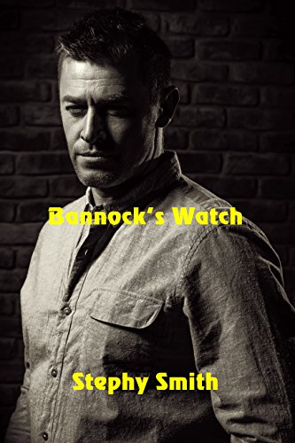 Bannock's Watch by [Smith, Stephy]