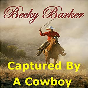 Captured by a Cowboy Audiobook