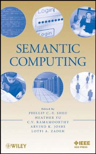 Semantic Computing by , Publisher : Wiley-IEEE Press