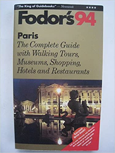 Book Paris 1994: With Museums, Shopping, Walking Tours, Hotels and Restaurants (Gold Guides)