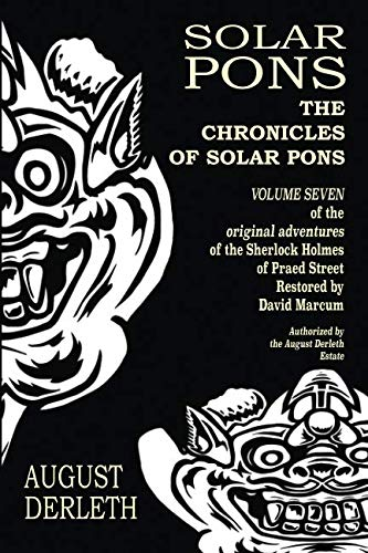 The Chronicles of Solar Pons (The Adventures of Solar Pons)