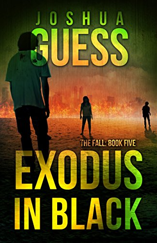 Exodus in Black (The Fall Book 5) by [Guess, Joshua]