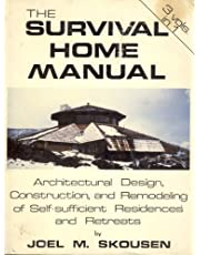The Survival Home Manual: Three Volumes in One