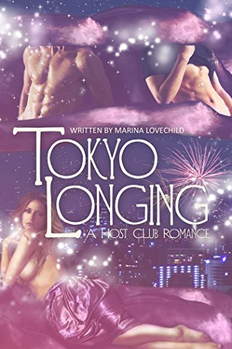 Tokyo Longing: A Host Club Romance by [Lovechild, Marina]