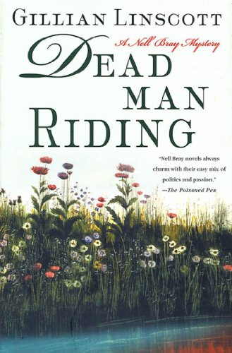 Dead Man Riding: A Nell Bray Mystery (Nell Bray Mysteries Book 10)