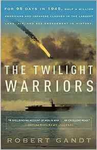 foto de The Twilight Warriors: Gandt, Robert: 9780767932424: Amazon.com: Books