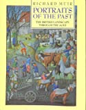 Portraits of the Past, Richard Muir, 0718131819