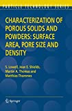 Characterization of Porous Solids and Powders 9781402023026
