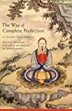 The Way of Complete Perfection, Louis Komjathy, 1438446519