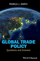 Global Trade Policy: Questions and Answers Front Cover