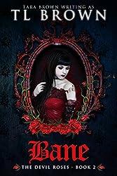 Bane (Devil's Roses book 2) (The Devil's Roses) (English Edition)