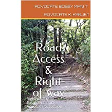 Road Access & Right-of-way: Right of way Easement and Adverse Possession (Legal)