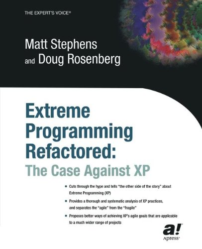 Extreme Programming Refactored: The Case Against XP by Brand: Apress
