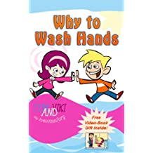 Why To Wash Hands (Children's book | MyKids Collection: Well....Let's find out how to help those kids to fight germs 1)