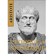 L'ÉTHIQUE  À NICOMAQUE (French Edition)