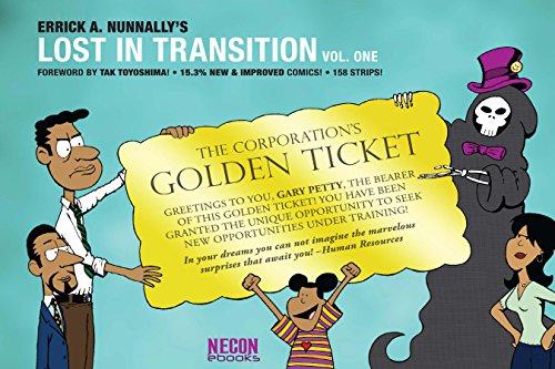 Lost In Transition, Vol. 1: The Golden Ticket (Necon Comics Book 3)